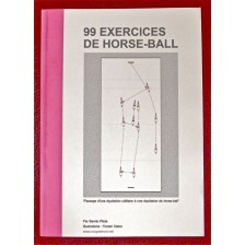 99 Horse-Ball Exercises - In French language